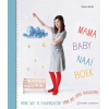 Mama Baby Naai Boek, Suzanne Bochem