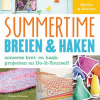 Summertime: Breien en haken, Marike & Marleen