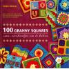 100 Granny Squares, Leonie Morgan