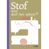 *VOORORDER - Stof voor durf-het-zelvers 3, Griet De Smedt en Annick Verschueren